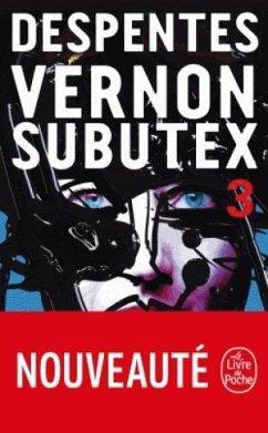 Vernon Subutex 3 - Despentes, Virginie