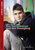Der Schüchterne und der Sonnyboy (eBook, ePUB)