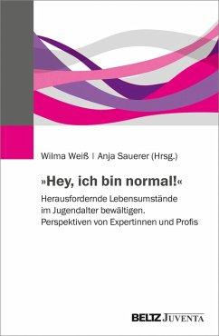 »Hey, ich bin normal!« (eBook, PDF)