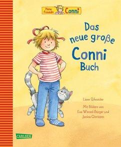 Conni-Bilderbücher: Das neue große Conni-Buch - Schneider, Liane