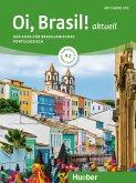Oi, Brasil! aktuell A2. Kurs- und Arbeitsbuch + 2 Audio-CDs