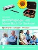 Das große Beschäftigungs- und Ideenbuch für Senioren