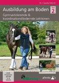 Ausbildung am Boden. Tl.2, 1 DVD-Video