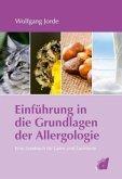 Einführung in die Grundlagen der Allergologie