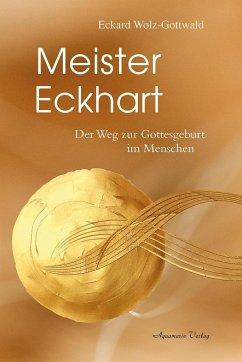 Meister Eckhart - Wolz-Gottwald, Eckard