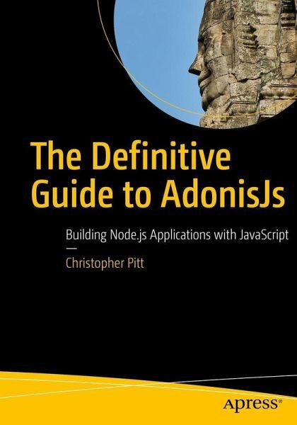 The Definitive Guide to AdonisJs (eBook, PDF)