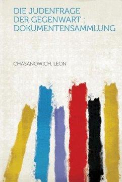 Die Judenfrage Der Gegenwart