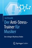 Der Anti-Stress-Trainer für Musiker (eBook, PDF)