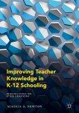 Improving Teacher Knowledge in K-12 Schooling (eBook, PDF)