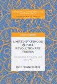 Limited Statehood in Post-Revolutionary Tunisia (eBook, PDF)
