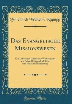 Das Evangelische Missionswesen
