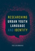 Researching Urban Youth Language and Identity (eBook, PDF)