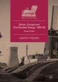 Britain, Europe and Civil Nuclear Energy, 1945-62 (eBook, PDF)