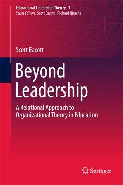 Beyond Leadership (eBook, PDF) - Eacott, Scott