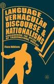 Language, Vernacular Discourse and Nationalisms (eBook, PDF)