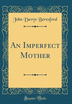 An Imperfect Mother (Classic Reprint)