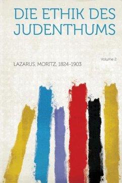 Die Ethik Des Judenthums Volume 2