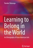Learning to Belong in the World (eBook, PDF)