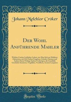 Der Wohl Anführende Mahler
