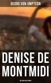 Denise de Montmidi (Historischer Roman) (eBook, ePUB)