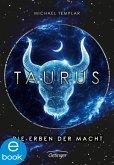 Taurus. Die Erben der Macht / Die Sternen-Saga Bd.1 (eBook, ePUB)
