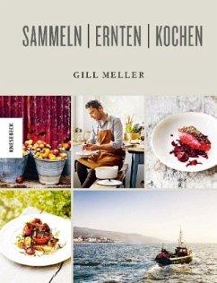 Sammeln Ernten Kochen (Mängelexemplar) - Meller, Gill