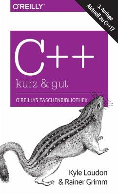 C++ - kurz & gut (eBook, PDF) - Loudon, Kyle; Grimm, Rainer