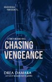 Chasing Vengeance (The Trinity Missions, #1) (eBook, ePUB)
