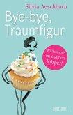 Bye-bye, Traumfigur (eBook, PDF)