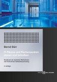 IT-Räume und Rechenzentren planen und betreiben (eBook, PDF)