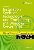 Installation, Speichertechnologien und Computing mit Windows Server 2016 (eBook, PDF)