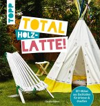 Total (Holz-) Latte! (eBook, PDF)