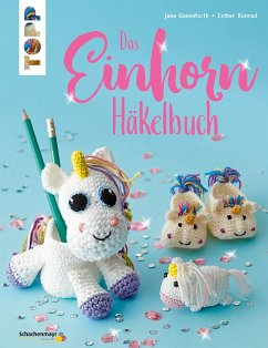 Das Einhorn-Häkelbuch (eBook, PDF) - Ganseforth, Jana; Konrad, Esther