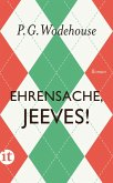 Ehrensache, Jeeves! (eBook, ePUB)