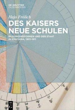 Des Kaisers neue Schulen (eBook, PDF) - Frölich, Hajo
