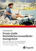 Praxis-Guide Betriebliches Gesundheitsmanagement (eBook, ePUB)