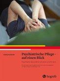 Psychiatrische Pflege - auf einen Blick (eBook, PDF)