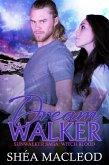 Dreamwalker (Sunwalker Saga: Witchblood, #4) (eBook, ePUB)