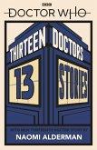 Doctor Who: Thirteen Doctors 13 Stories (eBook, ePUB)