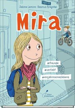Mira - #freunde #verliebt #einjahrmeineslebens / Mira Bd.1 - Lemire, Sabine