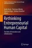 Rethinking Entrepreneurial Human Capital