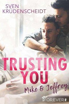 Trusting You (eBook, ePUB) - Krüdenscheidt, Sven