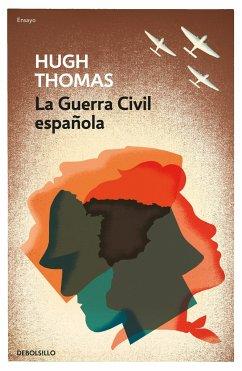 La guerra civil española - Thomas, Hugh