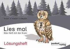 Lösungsheft Lies mal 7 - Das Heft mit der Eule / Lies mal Lösungsheft Bd.7 - Wachendorf, Anja; Wachendorf, Peter
