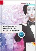 Français de la restauration et de l'hôtellerie inkl. E-Book und digitalem Zusatzpaket - Ausgabe für Deutschland