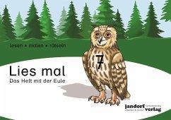 Das Heft mit der Eule / Lies mal Bd.7 - Wachendorf, Anja; Wachendorf, Peter