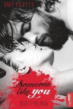 Someone like you - Scott & Olivia / San Francisco Ink Bd.4 - Baxter, Amy