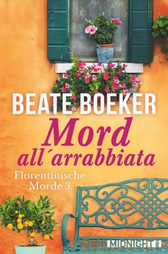Mord all' arrabbiata / Florentinische Morde Bd.3 (eBook, ePUB) - Boeker, Beate