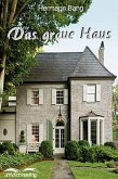 Das graue Haus (eBook, ePUB)
