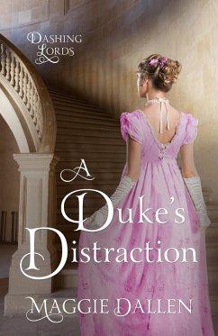A Duke´s Distraction (Devilish Lords, #2) (eBoo...